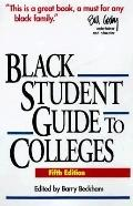 A Black Student's Guide to Colleges: Fifth Edition