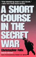 Short Course in the Secret War