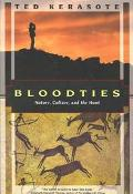 Bloodties Nature, Culture, and the Hunt