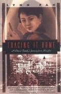 Tracing It Home A Chinese Journey