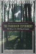 Forbidden Experiment The Story of the Wild Boy of Aveyron