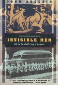 Invisible Men:life in Baseball's...