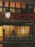 Kyoto : Seven Paths to the Heart of the City