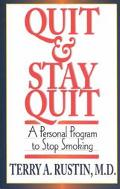 Quit and Stay Quit A Personal Program to Stop Smoking