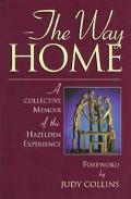 Way Home A Collective Memoir of the Hazelden Experience