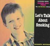 Let's Talk About Smoking (The Let's Talk Library)