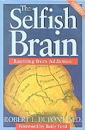 Selfish Brain Learning from Addiction