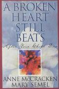 Broken Heart Still Beats After Your Child Dies