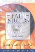 Health Intuition A Simple Guide to Greater Well-Being