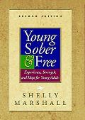 Young, Sober & Free Experience, Strength, and Hope for Young Adults