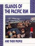 Islands of the Pacific Rim and Their People - Robert MacDonald - Hardcover