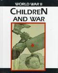 Children and War: World War II
