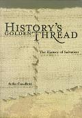 History's Golden Thread The History of Salvation
