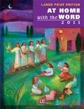 At Home with the Word 2011 - Large Print Edition