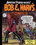 American Splendor Presents Bob & Harv's Comics