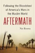 Aftermath: The Death of Iraq and the Birth of the New Middle East