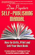 Dan Poynter's Self-publishing Manual How to Write, Print, And Sell Your Own Book