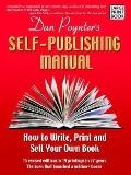 Self-publishing Manual How to Write, Print, And Sell Your Own Book