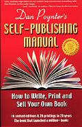 Dan Poynter's Self-Publishing Manual, 16th Edition: How to Write, Print and Sell Your Own Book