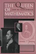 Queen of Mathematics An Historically Motivated Guide to Number Theory
