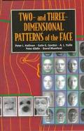Two-And Three-Dimensional Patterns of the Face