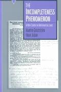 Incompleteness Phenomenon A New Course in Mathematical Logic