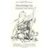 Drawbridge Up: Mathematics--A Cultural Anathema