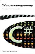 C# and Game Programming A Beginner's Guide
