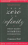 From Zero to Infinity What Makes Numbers Interesting