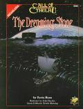 Dreaming Stone: Against the Crawling Chaos