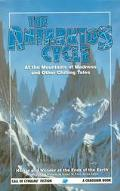 Antarktos Cycle Horror and Wonder at the Ends of the Earth