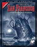 Secrets of San Francisco A 1920s Sourcebook for the City By the Bay