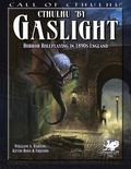 Cthulhu by Gaslight : Horror Roleplaying in 1890s England