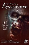 Once Upon an Apocalypse: 23 Twisted Fairy Tales