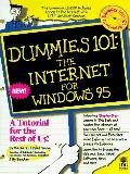 Dummies 101: The Internet for Windows 95 (with Disk)