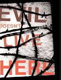 Evil Doesn't Live Here Posters of the Bosnian War