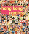 Hong Kong Comics A History of Manhua