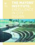Mayor's Institute Excellence in City Design