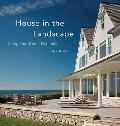 House in the Landscape : Siting Your Home Naturally