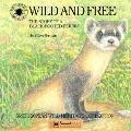 Wild and Free: The Story of a Black-Footed Ferret