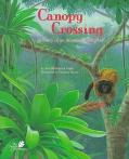 Canopy Crossing A Story of an Atlantic Rainforest