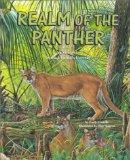 Realm of the Panther: A Story of South Florida's Forests (Habitat Series)