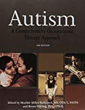 Autism: A Comprehensive Occupational Therapy Approach