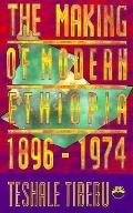 Making of Modern Ethiopia 1896-1974
