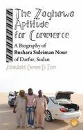 Bushara Suleiman Nour and the Zaghawa Aptitude for Trade, Darfur, Sudan