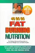 40-30-30 Fat Burning Nutrition The Dietary Hormonal Connection to Permanent Weight Loss and ...