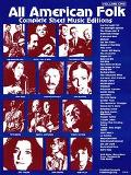 All American Folk Complete Sheet Music Editions