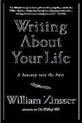 Writing About Your Life A Journey into the Past