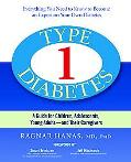 Type 1 Diabetes A Guide for Children, Adolescents, Young Adults - and Their Caregivers