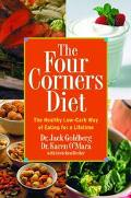 Four Corners Diet The Healthy Low - Carb Way of Eating for a Lifetime